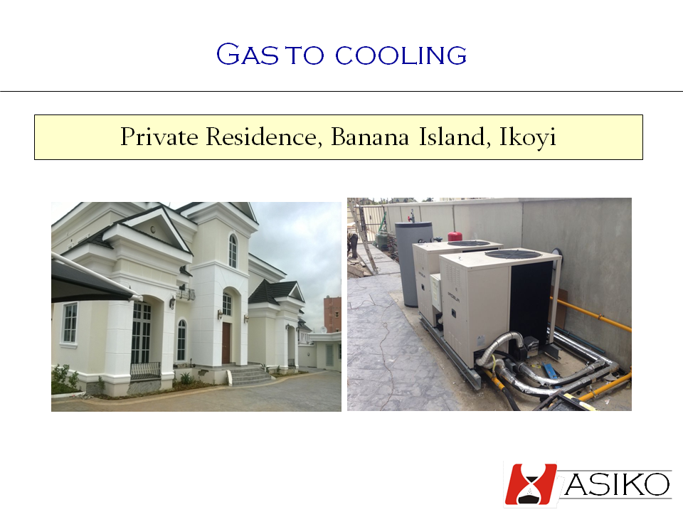 Gas to Cooling & Heating-Banana Island 1